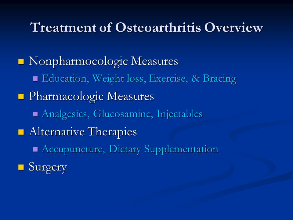 Treatment of Osteoarthritis Overview