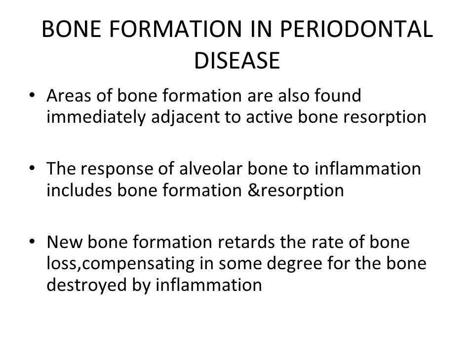 BONE FORMATION IN PERIODONTAL DISEASE