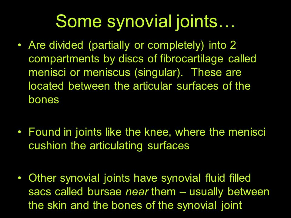 Some synovial joints…