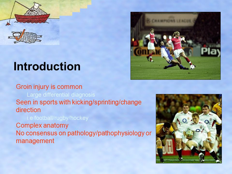 Introduction Groin injury is common Large differential diagnosis