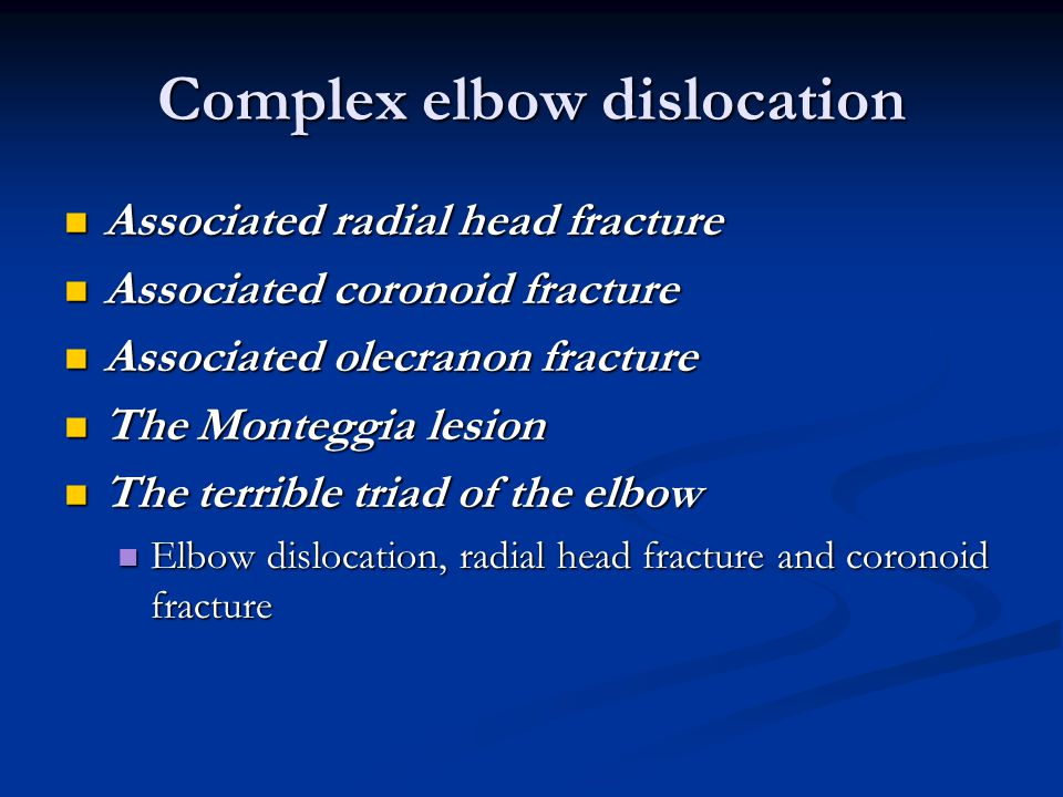 Complex elbow dislocation