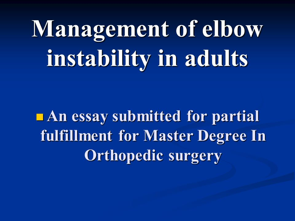 Management of elbow instability in adults