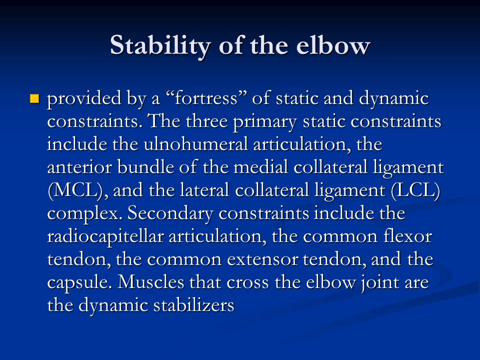 Stability of the elbow
