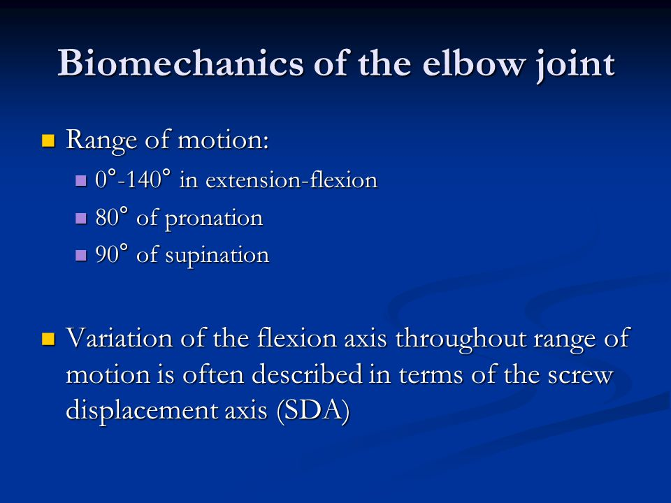 Biomechanics of the elbow joint