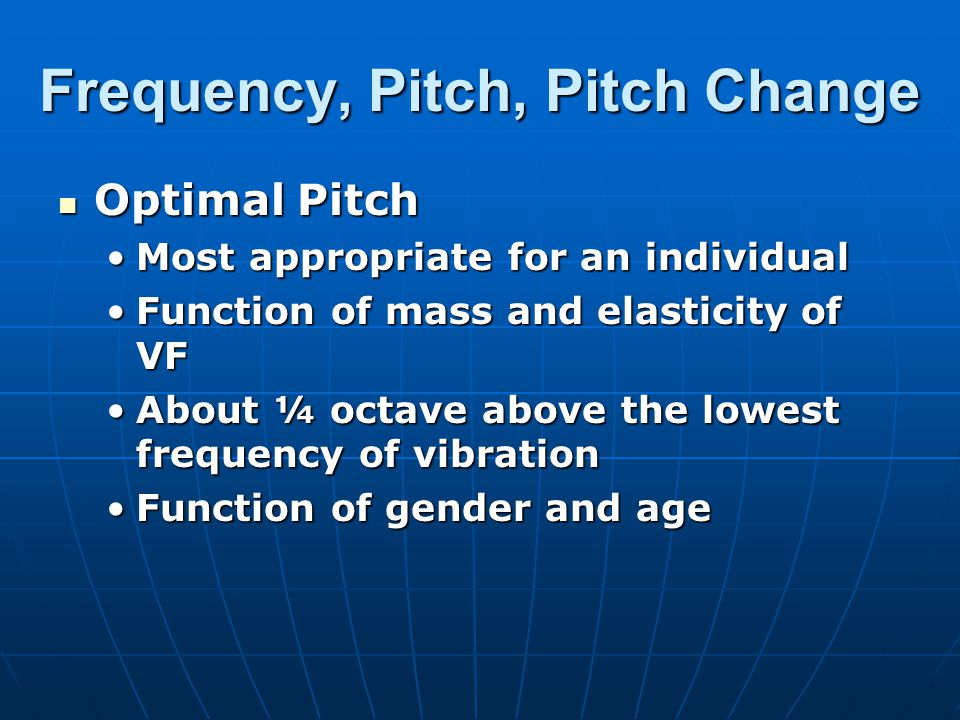 Frequency, Pitch, Pitch Change