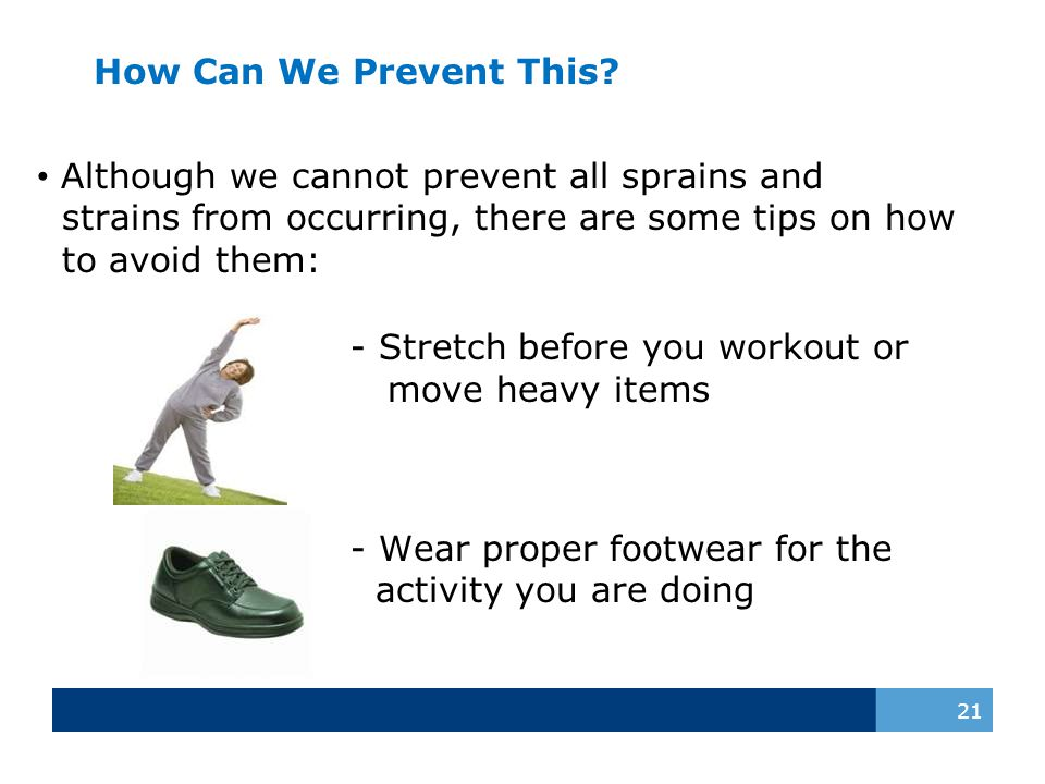 Although we cannot prevent all sprains and