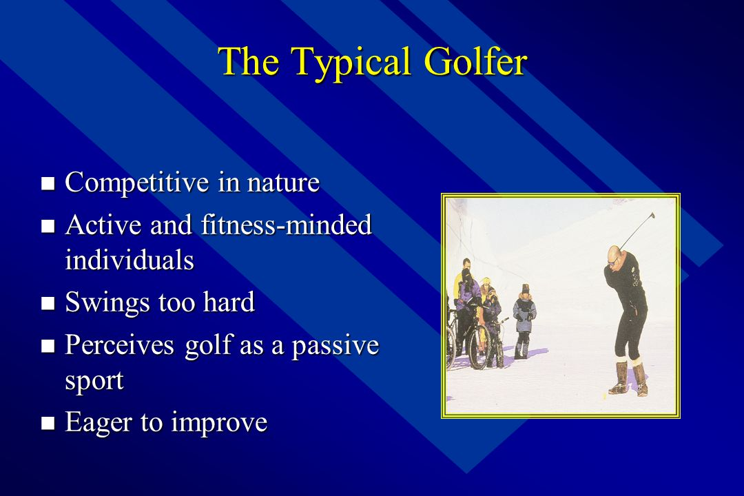 The Typical Golfer Competitive in nature