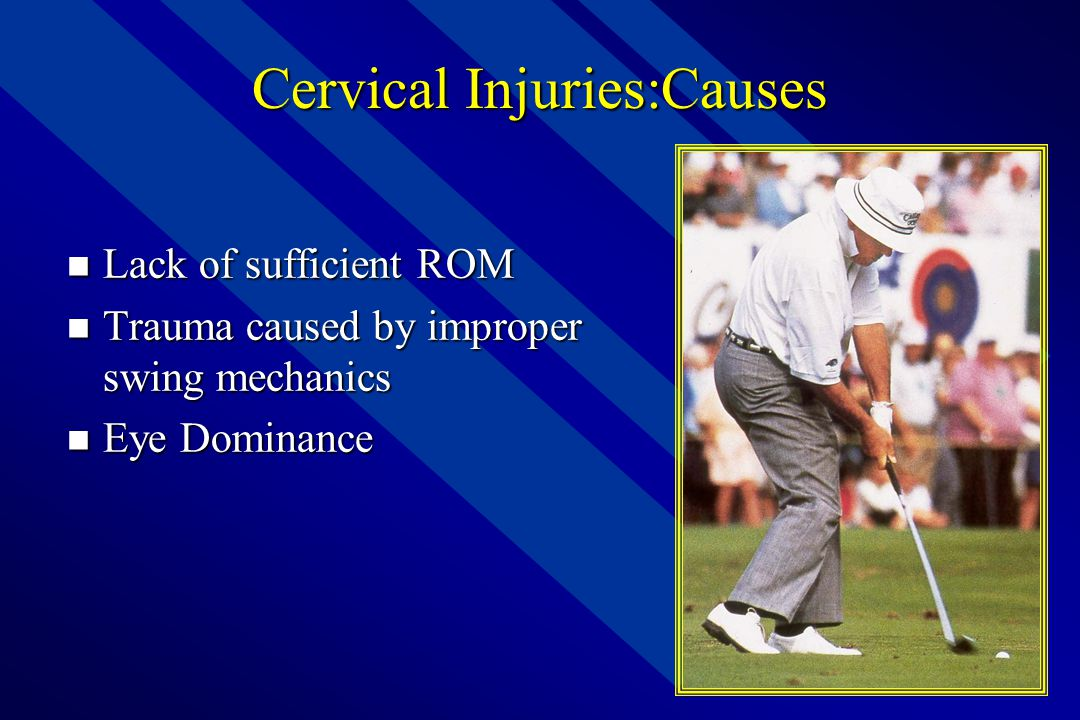 Cervical Injuries:Causes