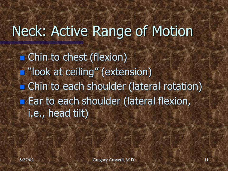Neck: Active Range of Motion