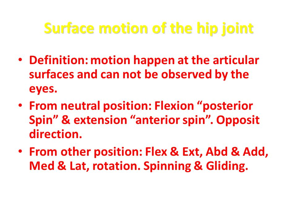 Surface motion of the hip joint