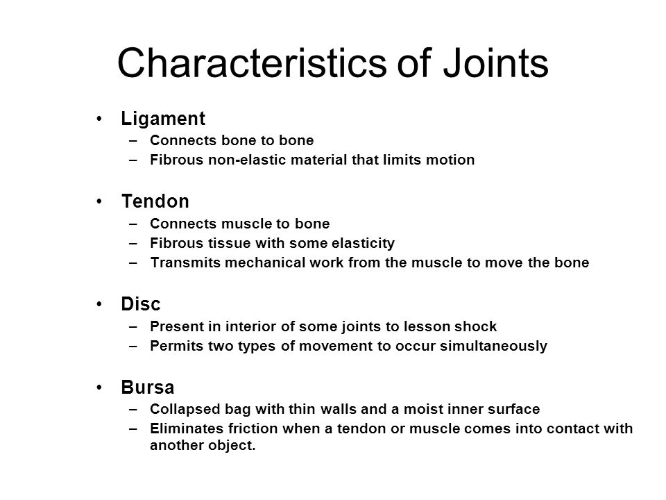 Characteristics of Joints