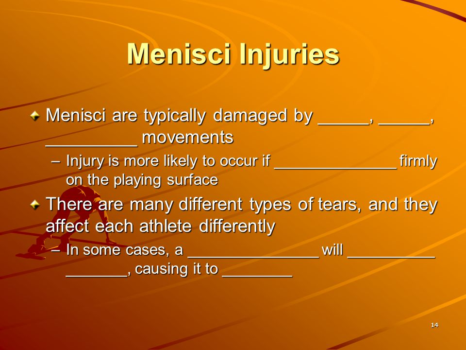 Menisci Injuries Menisci are typically damaged by _____, _____, _________ movements.