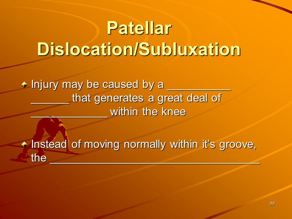 Patellar Dislocation/Subluxation