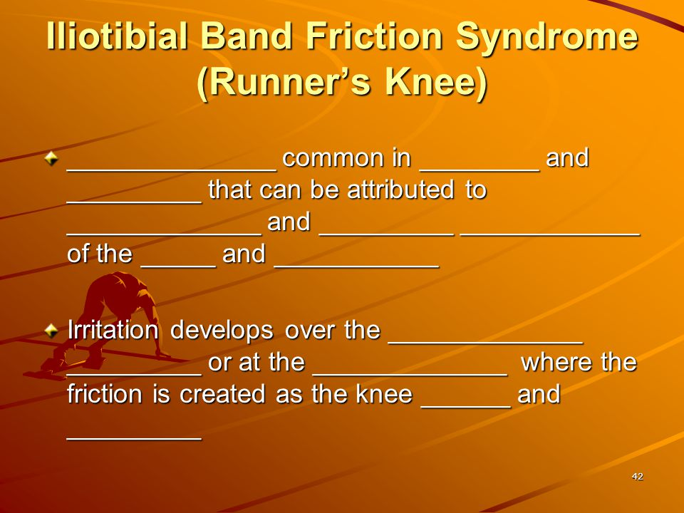 Iliotibial Band Friction Syndrome (Runner's Knee)