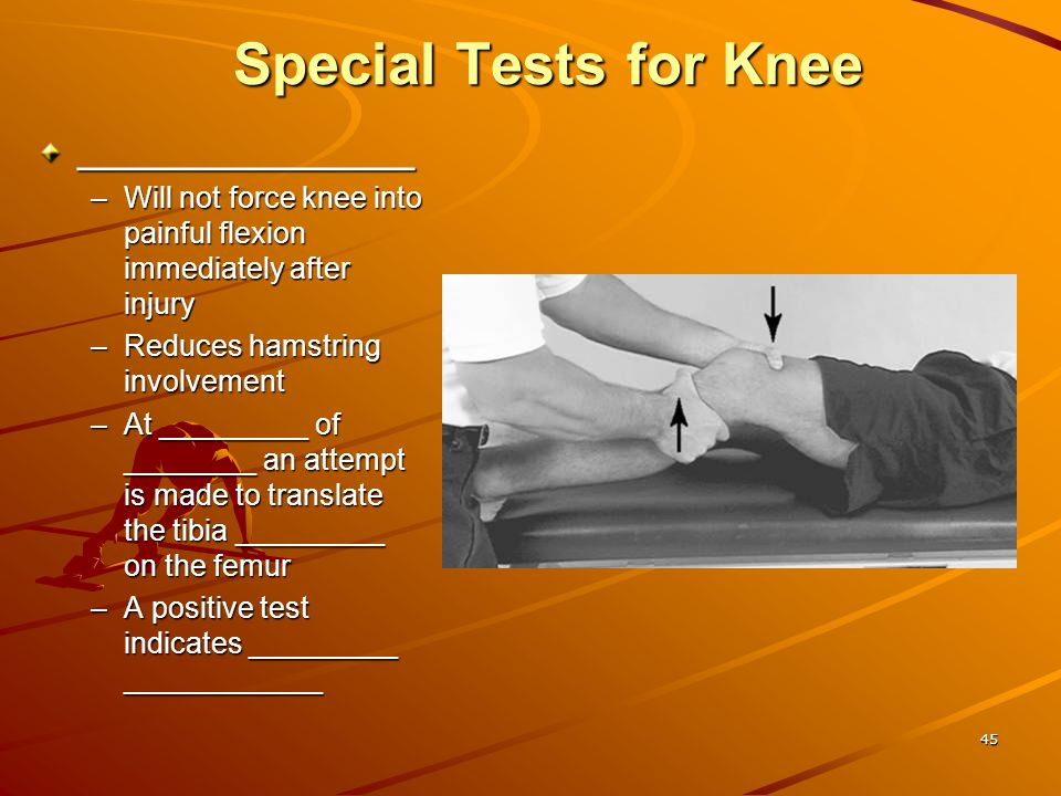 Special Tests for Knee _________________