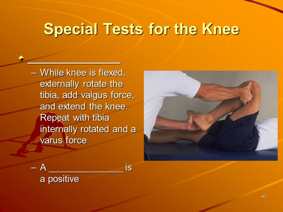 Special Tests for the Knee