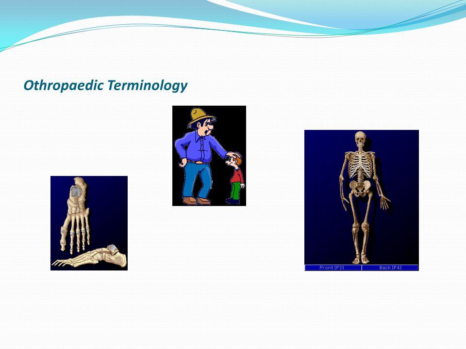 Othropaedic Terminology