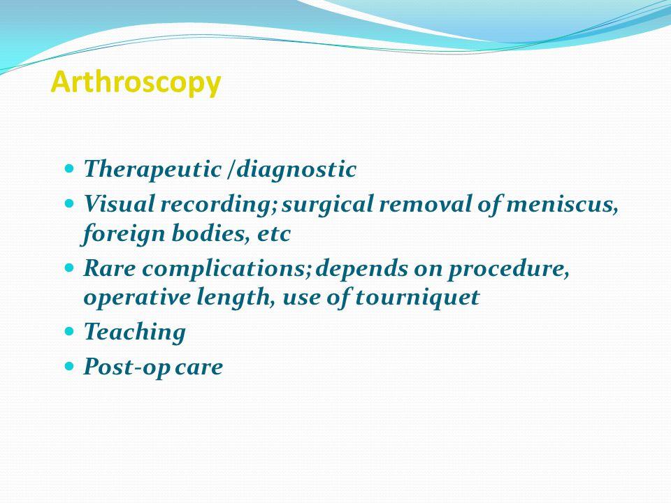 Arthroscopy Therapeutic /diagnostic