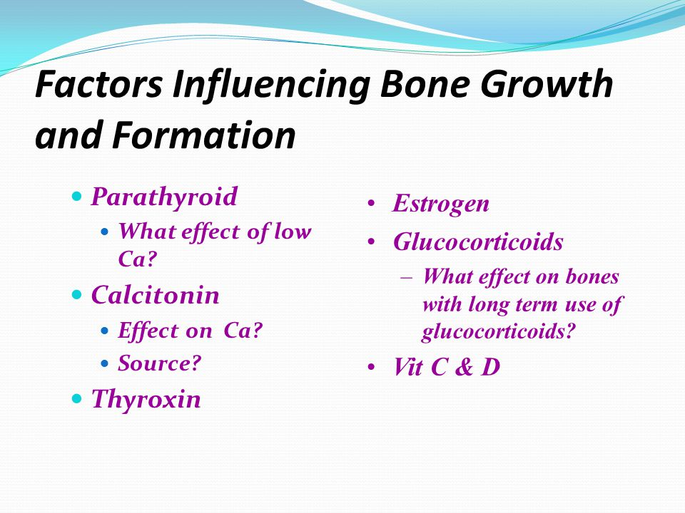 Factors Influencing Bone Growth and Formation