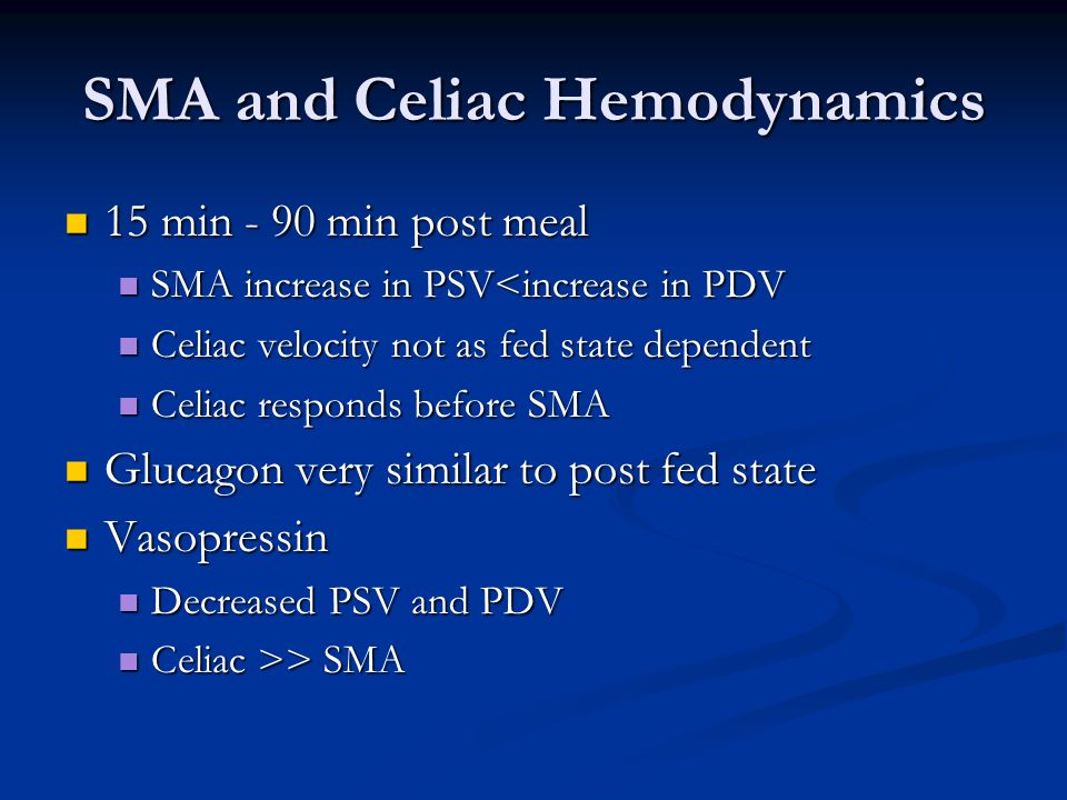SMA and Celiac Hemodynamics