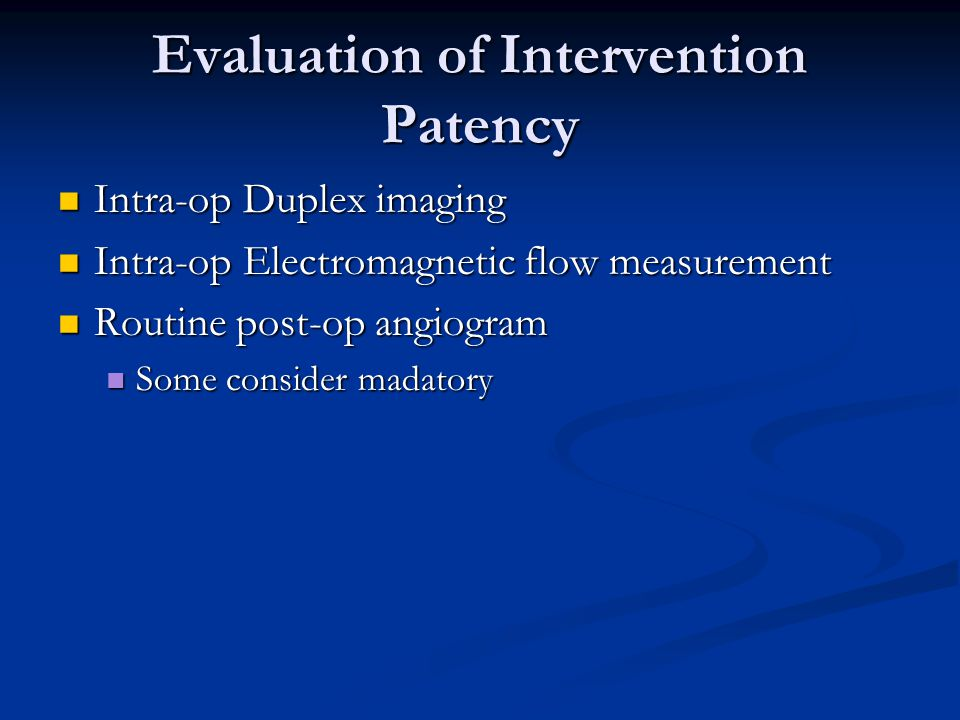 Evaluation of Intervention Patency