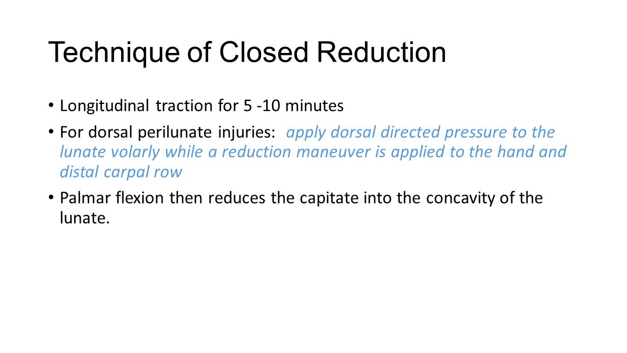 Technique of Closed Reduction