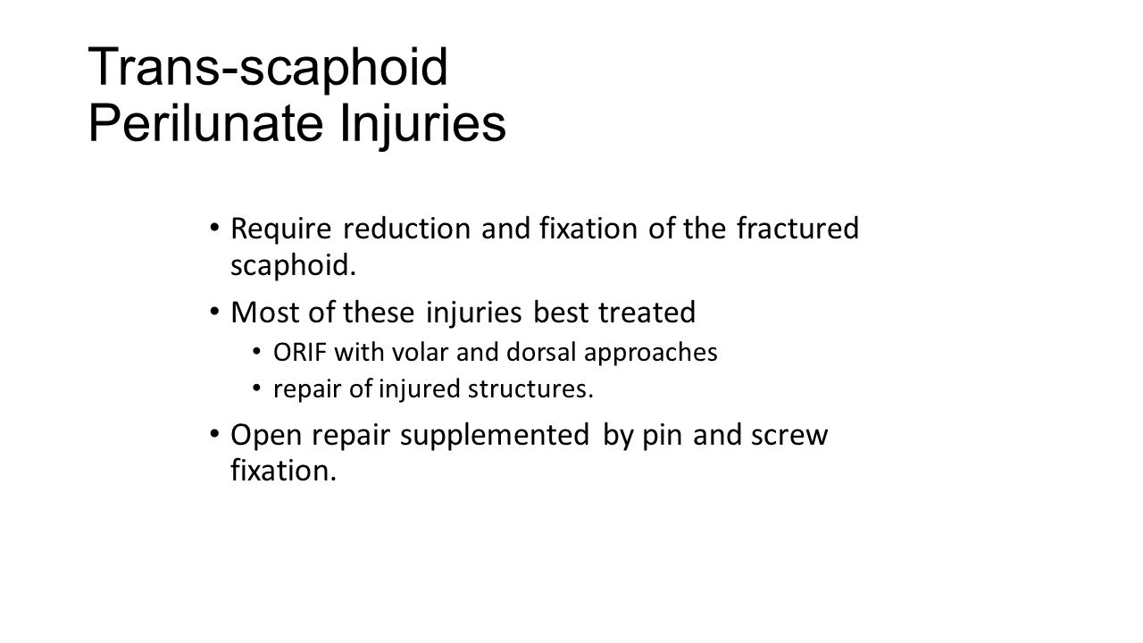 Trans-scaphoid Perilunate Injuries