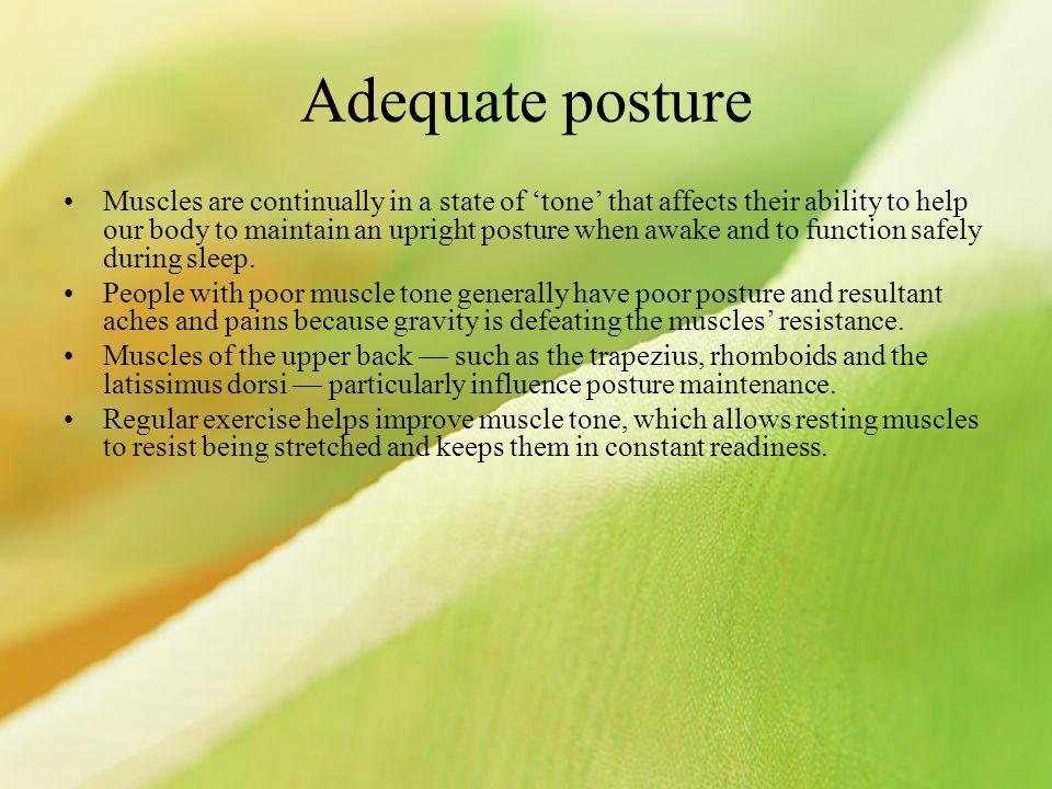 Adequate posture