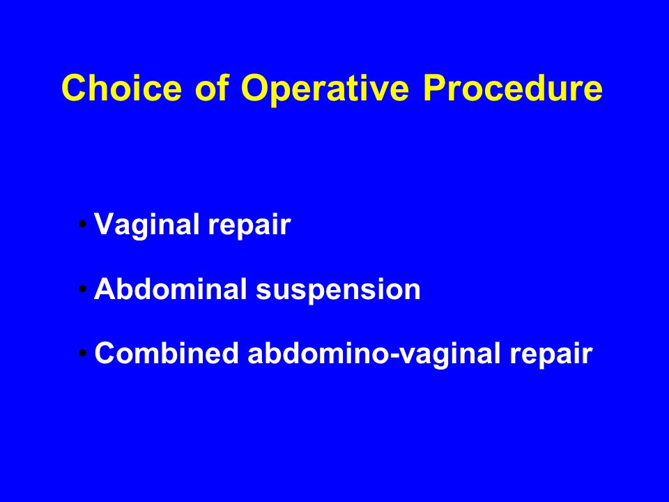Choice of Operative Procedure