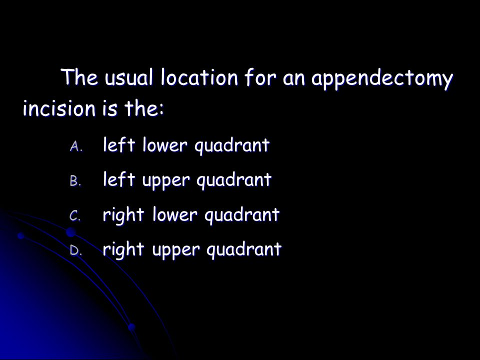 The usual location for an appendectomy incision is the: