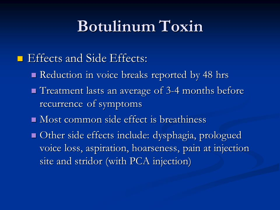 Botulinum Toxin Effects and Side Effects: