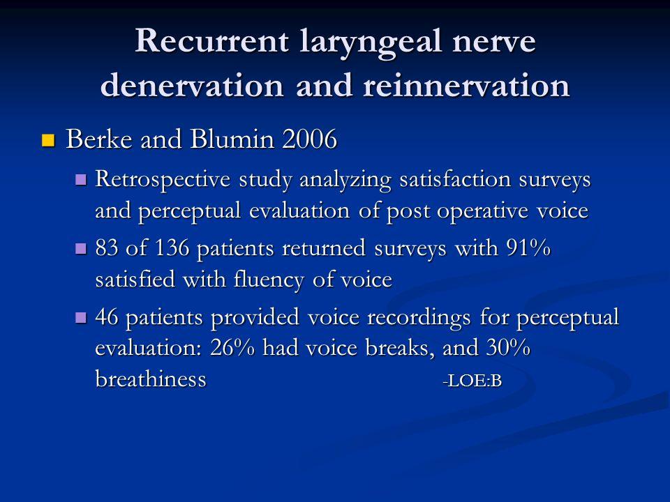 Recurrent laryngeal nerve denervation and reinnervation