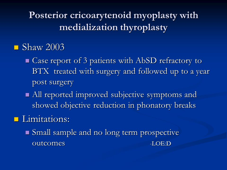 Posterior cricoarytenoid myoplasty with medialization thyroplasty
