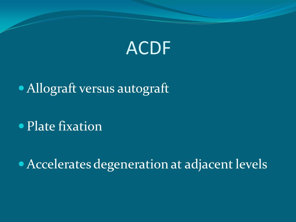 ACDF Allograft versus autograft Plate fixation
