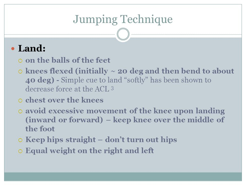 Jumping Technique Land: on the balls of the feet