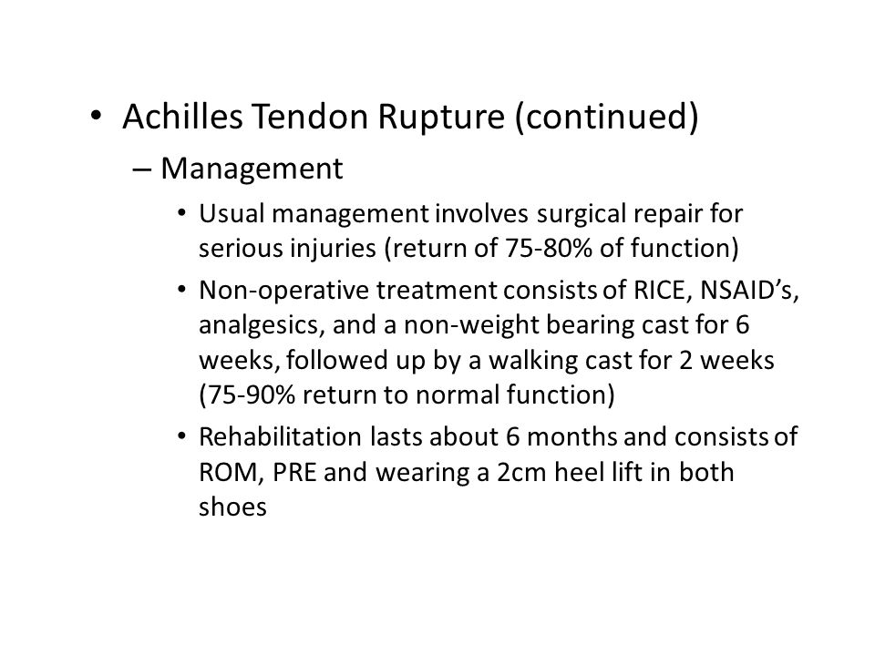 Achilles Tendon Rupture (continued)