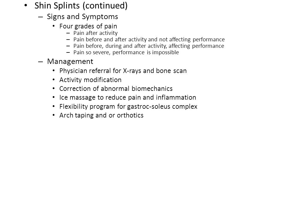 Shin Splints (continued)