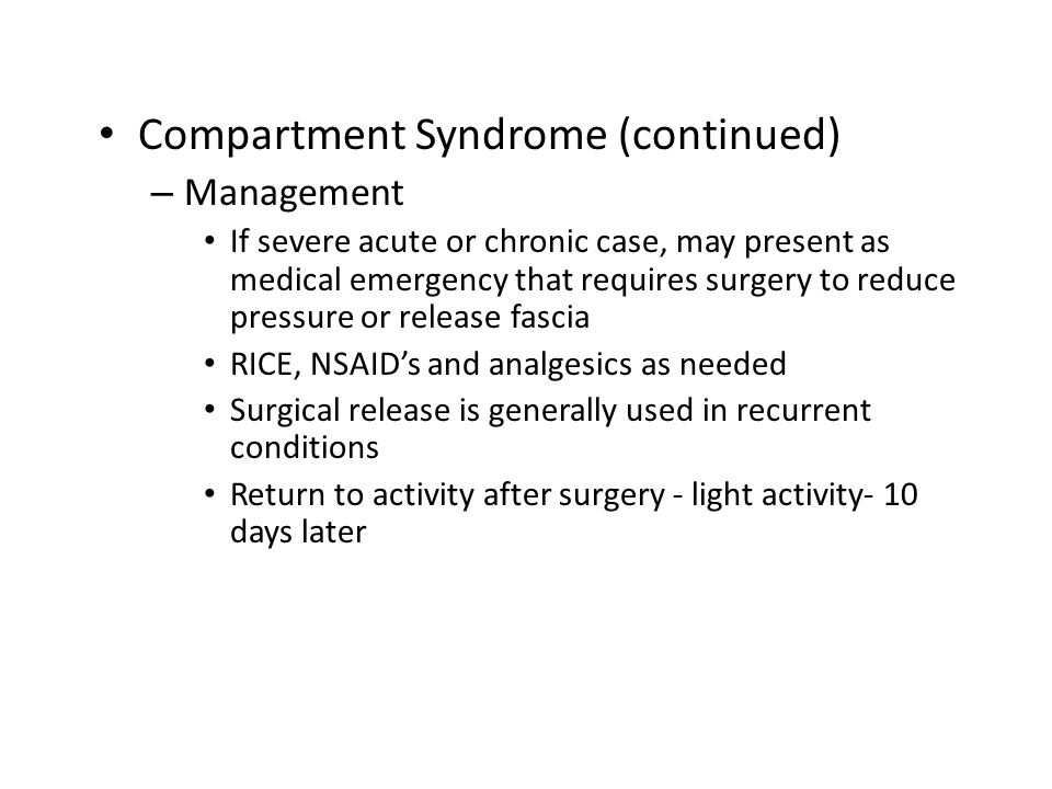 Compartment Syndrome (continued)