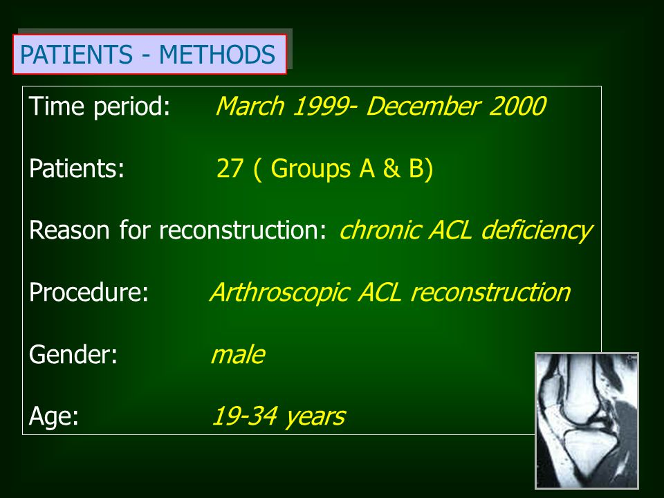 PATIENTS - METHODS Time period: March 1999- December 2000. Patients: 27 ( Groups A & B)