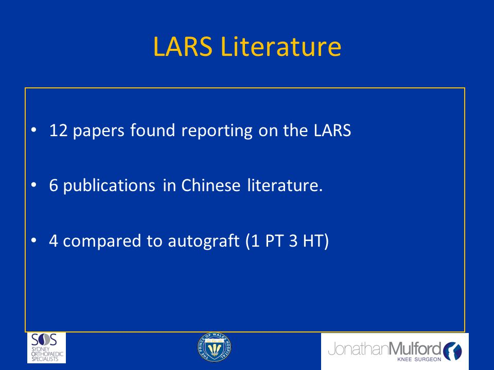 LARS Literature 12 papers found reporting on the LARS