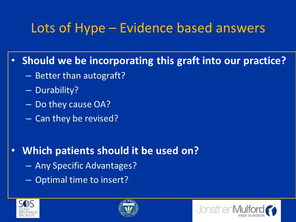 Lots of Hype – Evidence based answers