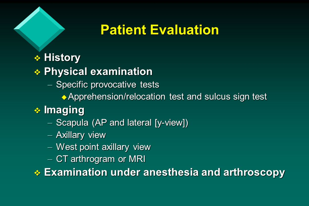 Patient Evaluation History Physical examination Imaging