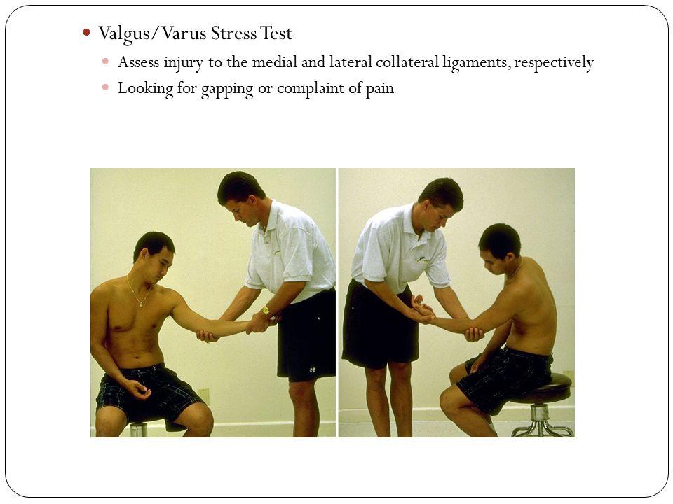 Valgus/Varus Stress Test