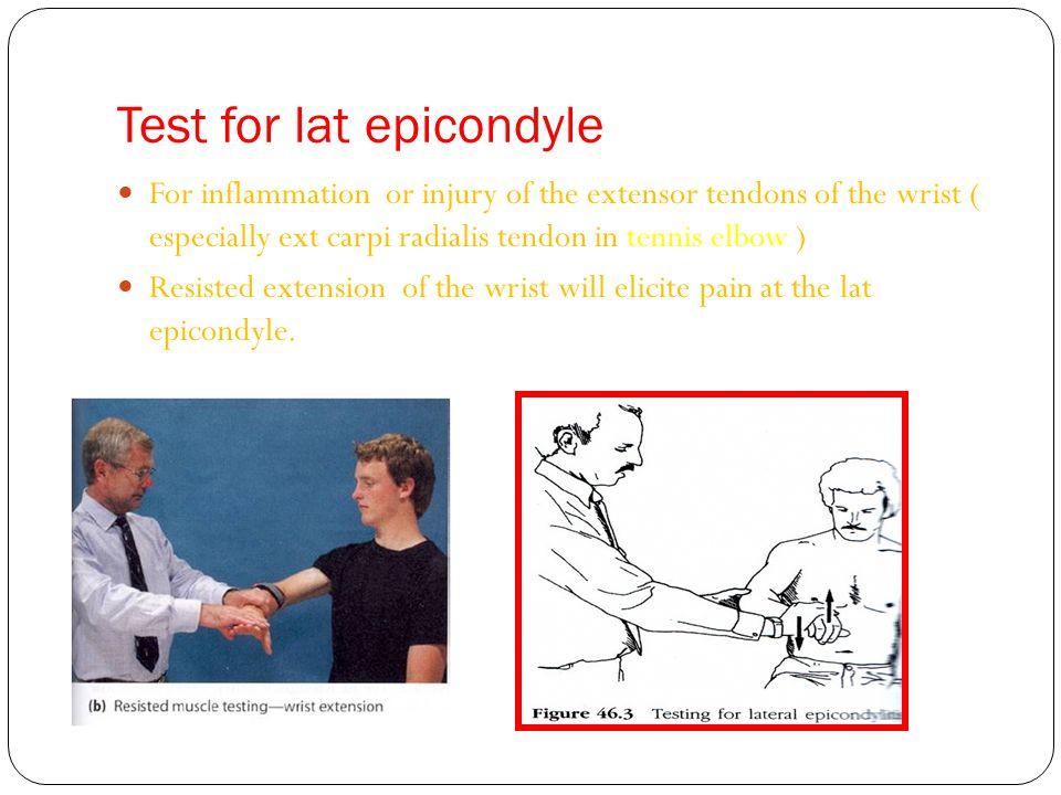 Test for lat epicondyle