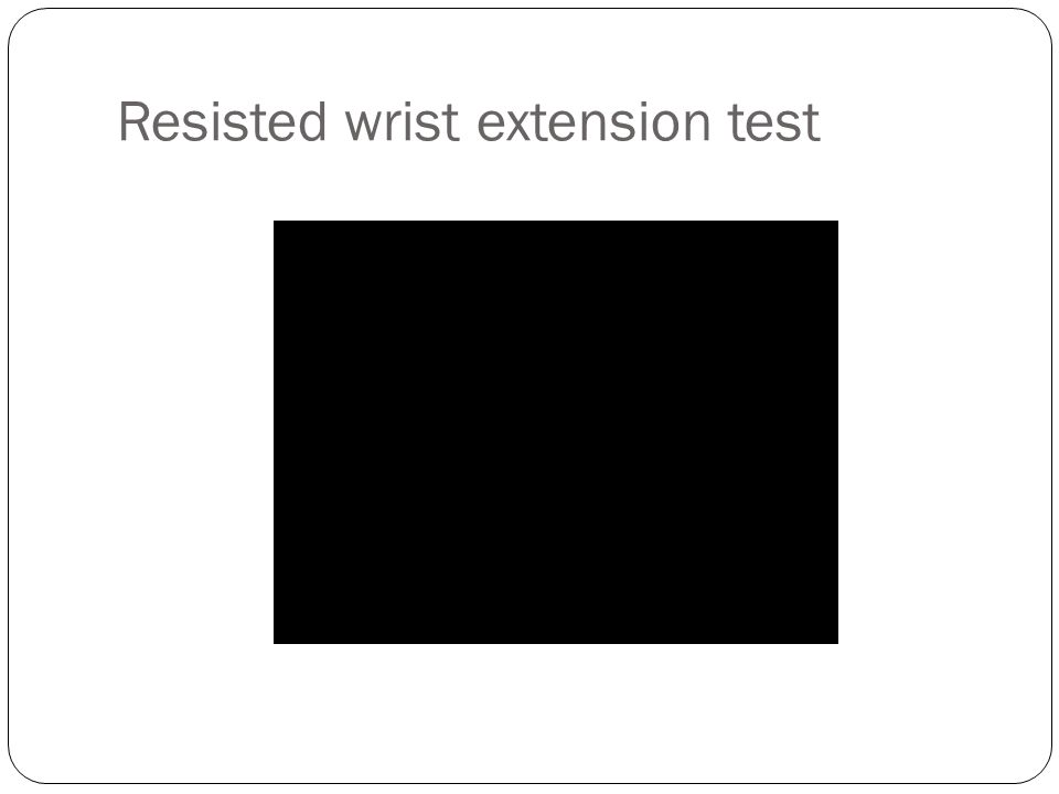 Resisted wrist extension test