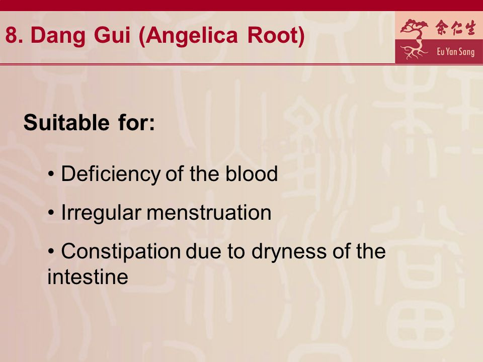 8. Dang Gui (Angelica Root)