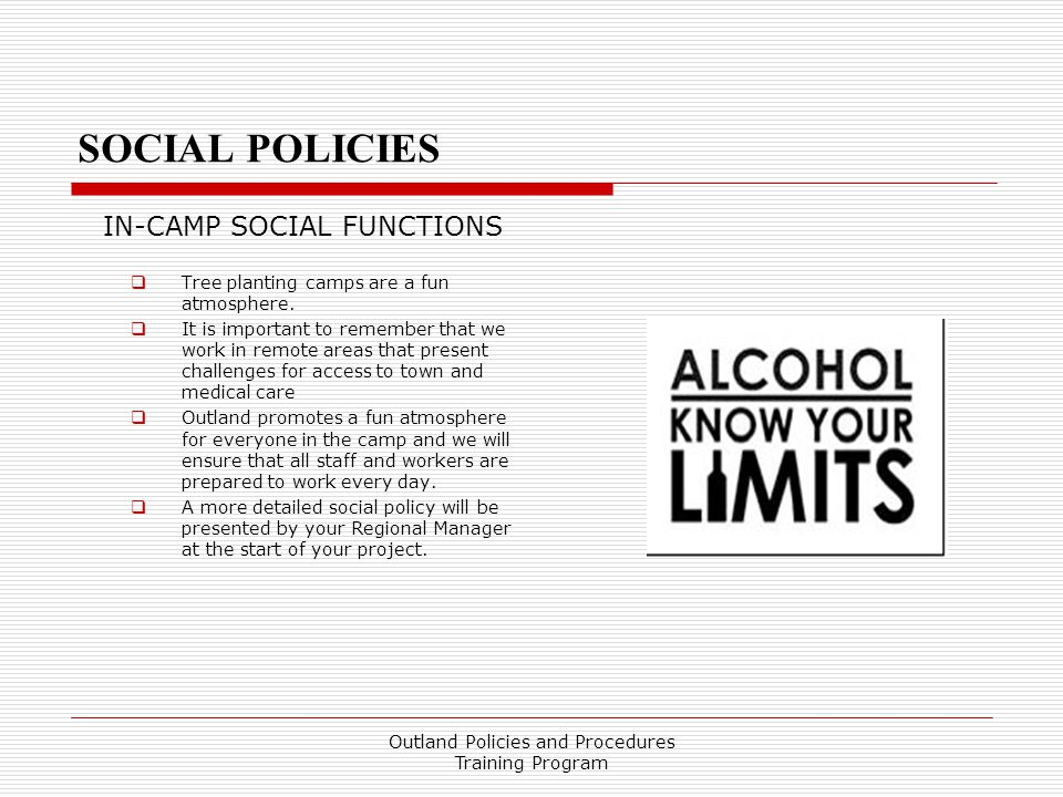 SOCIAL POLICIES In-Camp Social Functions SOCIAL POLICIES