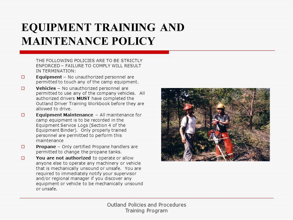 EQUIPMENT TRAINIING AND MAINTENANCE POLICY