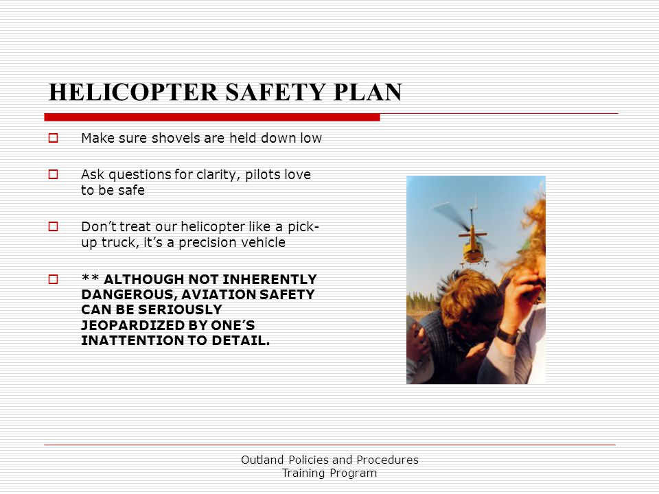 HELICOPTER SAFETY PLAN