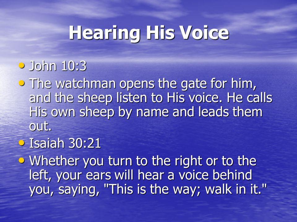 Hearing His Voice John 10:3